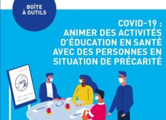 Covid-19 : Animer des activités d'éducation en santé avec des personnes en situation de précarité